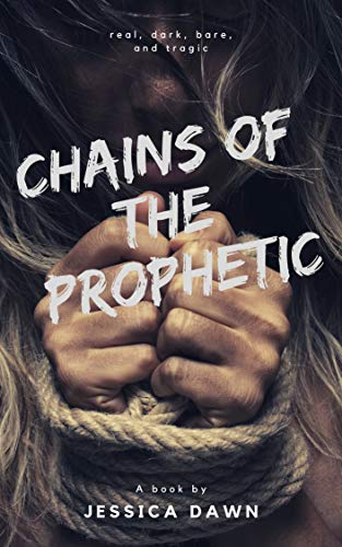 Chains of the Prophetic (English Edition)