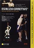 Esercizio correttivo. Postura, salute e performance