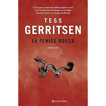 La Fenice Rossa: Un Caso Per Jane Rizzoli E Maura Isles (La Gaja Scienza)