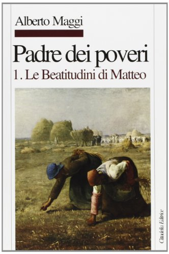 padre-dei-poveri-traduzione-e-commento-delle-beatitudini-e-del-padre-nostro-di-matteo-1