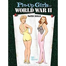 Pin-up Girls of World War II Paper Dolls (Dover Celebrity Paper Dolls)