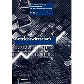 Betriebswirtschaft (Der sichere Weg zur Meisterprüfung im Kfz-Handwerk)