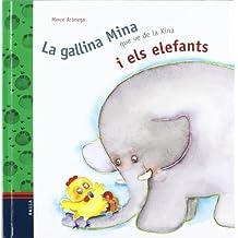 La Gallina Mina Que Ve de La Xina I Els Elefants