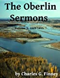 The Oberlin Sermons - Volume 3: 1849-1855 (English Edition)