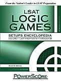 PowerScore LSAT Logic Games Setups Encyclopedia, Volume 1: LSAT Preptests 1 Through 20 (Powerscore Test Preparation)