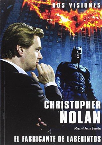 CHRISTOPHER NOLAN: DOS VISIONES