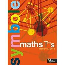 Maths Tle S : Programme 2012