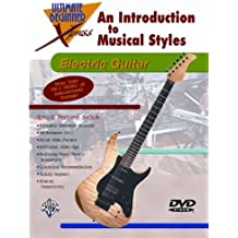 An Introduction to Musical Styles for Electric Guitar