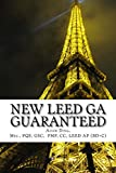 NEW LEED v4 GREEN ASSOCIATE GUARANTEED: Updated with NEW LEED v4!