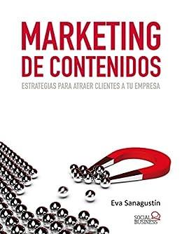 Marketing de contenidos (Social Media) de [Sanagustín, Eva]