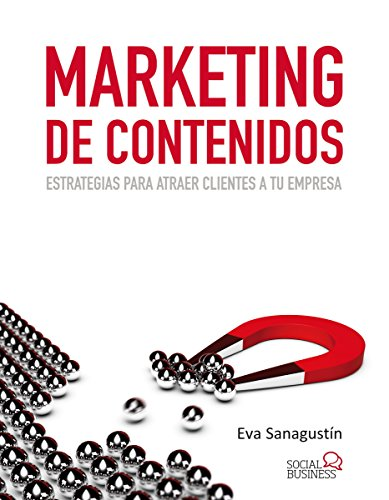 Marketing de contenidos (Social Media) (Spanish Edition)
