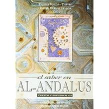 El saber en Al-Andalus. Textos y estudios III (Serie Literatura)