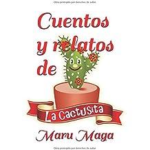 Cuentos y relatos de la cactusita