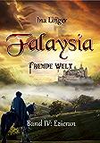 Falaysia - Fremde Welt - Band IV: Ezieran