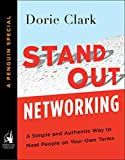 Stand Out Networking: A Simple and Authentic Way to Meet People on Your Own Terms (A Penguin Specialfrom Portfolio)