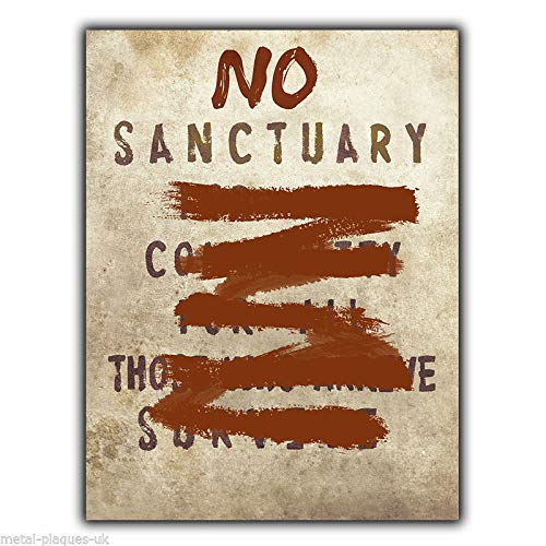 PotteLove Metallschild, Aufschrift No Sanctuary for All Community, Walking Dead (The Walking Dead-möbel)
