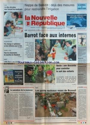 NOUVELLE REPUBLIQUE (LA) [No 15953] du 08/04/1997 - LE PARADOXE DE LA JEUNESSE PAR BARROT - LES PETITS ROULEAUX ROSES DE BUXEUIL - SECTE APOCALYPTIQUE TABITHA'S PLACE/ UNE DESCENTE POUR CONTROLER LE SORT DES ENFANTS - LES SPORTS - BASKET - MARATHON - LA VILLE BLOIS - CITE PILOTE POUR L'ACCUEIL DES HANDICAPES - BARROT FACE AUX INTERNES -
