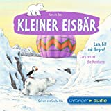 Lars, hilf mir fliegen! / Lars rettet die Rentiere: Kleiner Eisbär