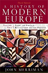 A History of Modern Europe: From the French Revolution to the Present: 2