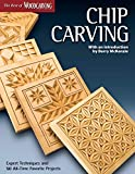 Chip Carving (Best of WCI): Expert Techniques and 50 All-time Favorite Projects (The Best of Woodcarving)