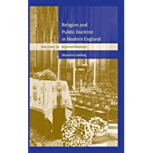Religion and Public Doctrine in Modern England: Volume 3, Accommodations: Accommodations v. 3 (Cambridge Studies in the History and Theory of Politics)