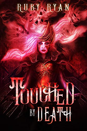 Touched by Death: A Reverse Harem Romance (Gods of Death ...