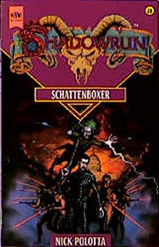 Shadowrun - Schattenboxer (Heyne Science Fiction und Fantasy (06))