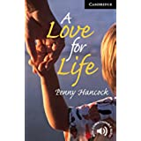 CER6: A Love for Life Level 6 (Cambridge English Readers)