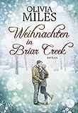 Weihnachten in Briar Creek von Olivia Miles