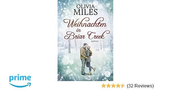 Weihnachten in Briar Creek: Amazon.de: Olivia Miles, Yvonne Eglinger ...