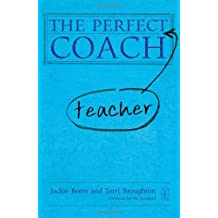 The Perfect Teacher Coach by Jackie Beere (2013-04-18)