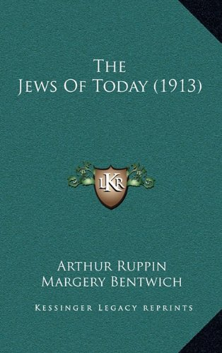 The Jews of Today (1913)
