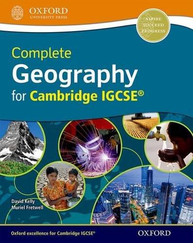 Complete geography IGCSE 2017. Student's book. Per le Scuole superiori. Con espansione online. Con CD-ROM