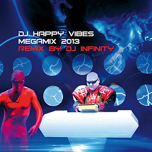 DJ Happy Vibes Megamix 2013