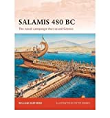 [(Salamis 480 BC: The Naval Campaign That Saved Greece)] [ By (author) William Shepherd, Illustrated by Peter Dennis ] [June, 2010]