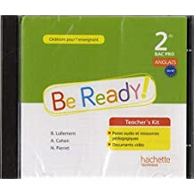 Be ready! Anglais 2de Bac Pro - Teacher's Kit - Ed. 2014