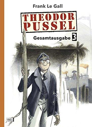 Theodor Pussel Gesamtausgabe 03 gebraucht kaufen  Wird an jeden Ort in Deutschland