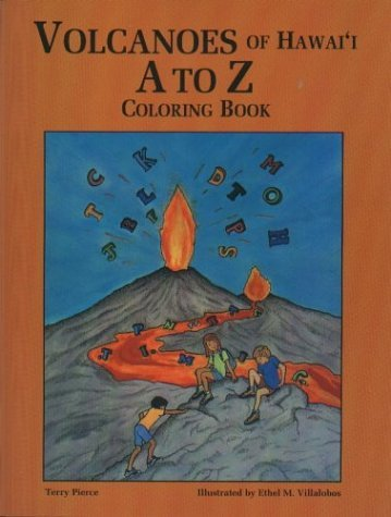 Volcanoes of Hawaii A to Z Coloring Book by Terry Pierce (2003-05-02) par Terry Pierce