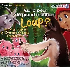 Qui A Peur Du Grand Mechant Loup ?