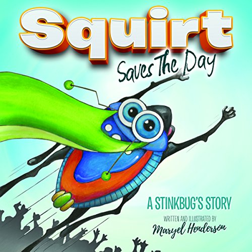 squirt-saves-the-day-a-stinkbugs-story
