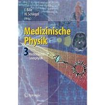 Medizinische Physik 3: Medizinische Laserphysik