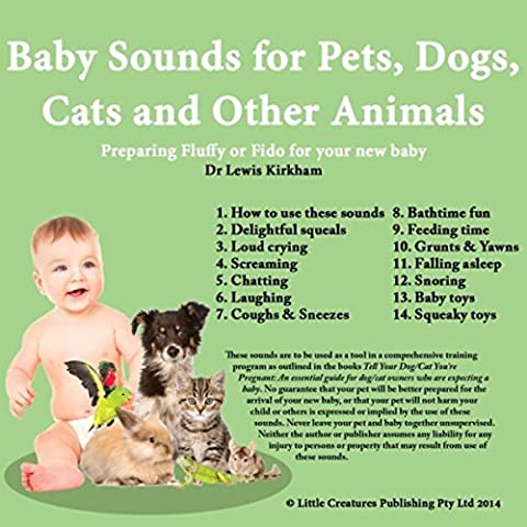 Baby Sounds for Pets, Dogs, Cats and Other Animals: Preparing