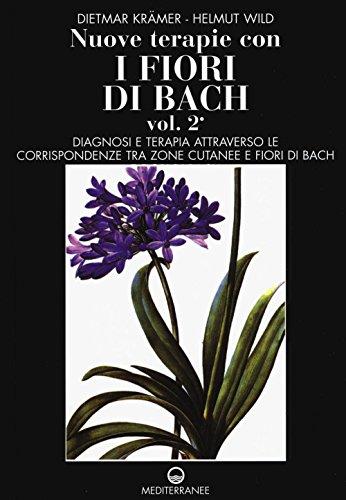 nuove terapie con i fiori di bach: 2