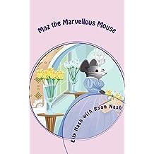 Maz the Marvellous Mouse