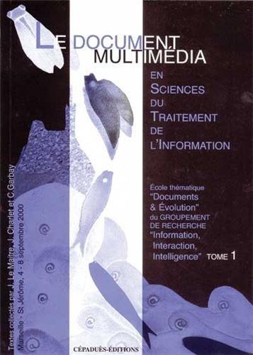 Le Document Média, Science du traitement informatique, tome 1 par collectif