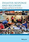 Disaster Response and Recovery: Strategies and Tactics for Resilience (English Edition)