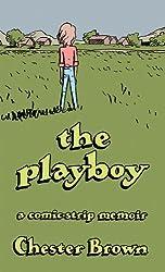 The Playboy: A Comic-strip Memoir