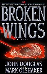 Broken Wings by John Douglas (1999-11-01)