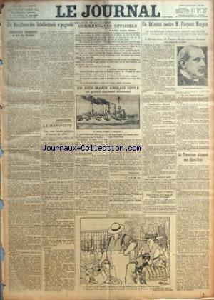 JOURNAL LE No 1317 Du 05/07/1915 - UN MANIFESTE DES INTELLECTUELS ESPAGNOLS - SYMPATHIES FRANCAISES AU DELA DES PYRENEES PAR JACQUES CHAUMIE - LE MANIFESTE - 336E JOUR DE LA GUERRE - COMMUNIQUES OFFICIELS - UN SOUS-MARIN ANGLAIS COULE UN GRAND CUIRASS