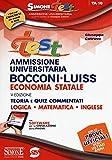 Test ammissione universitaria Bocconi-Luiss. Economia statale. Teoria e quiz commentati. Logica, matematica, inglese. Con software di simulazione